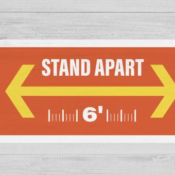 stand 6 feet apart sign - bay cities