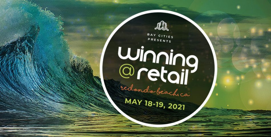 Winning at retail 2021 - Bay Cities